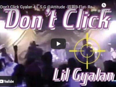 DontClick-Lil Gyalan-Youtube動画から